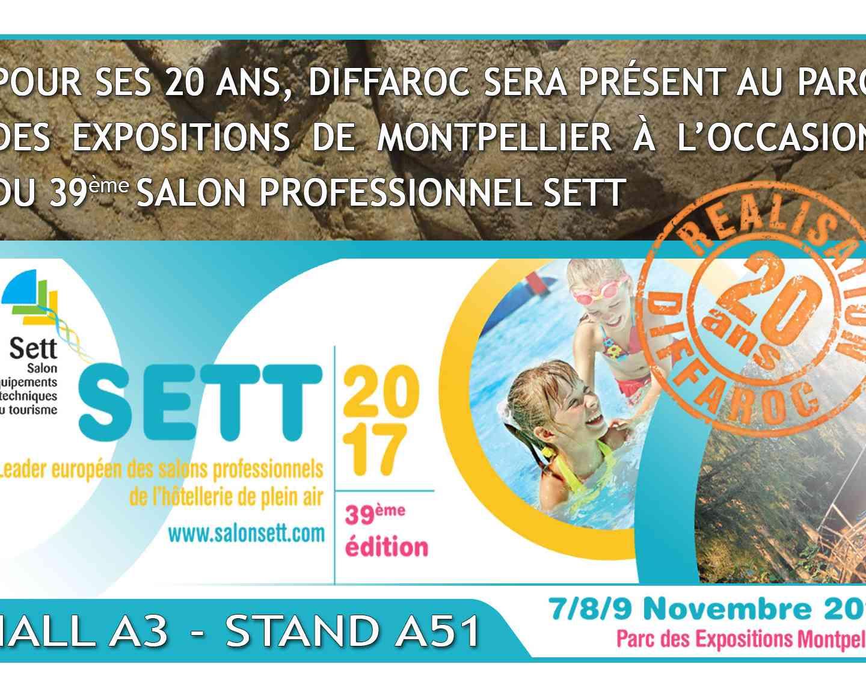 Présents au salon SETT de Montpellier du 7 au 9 novembre 2017!